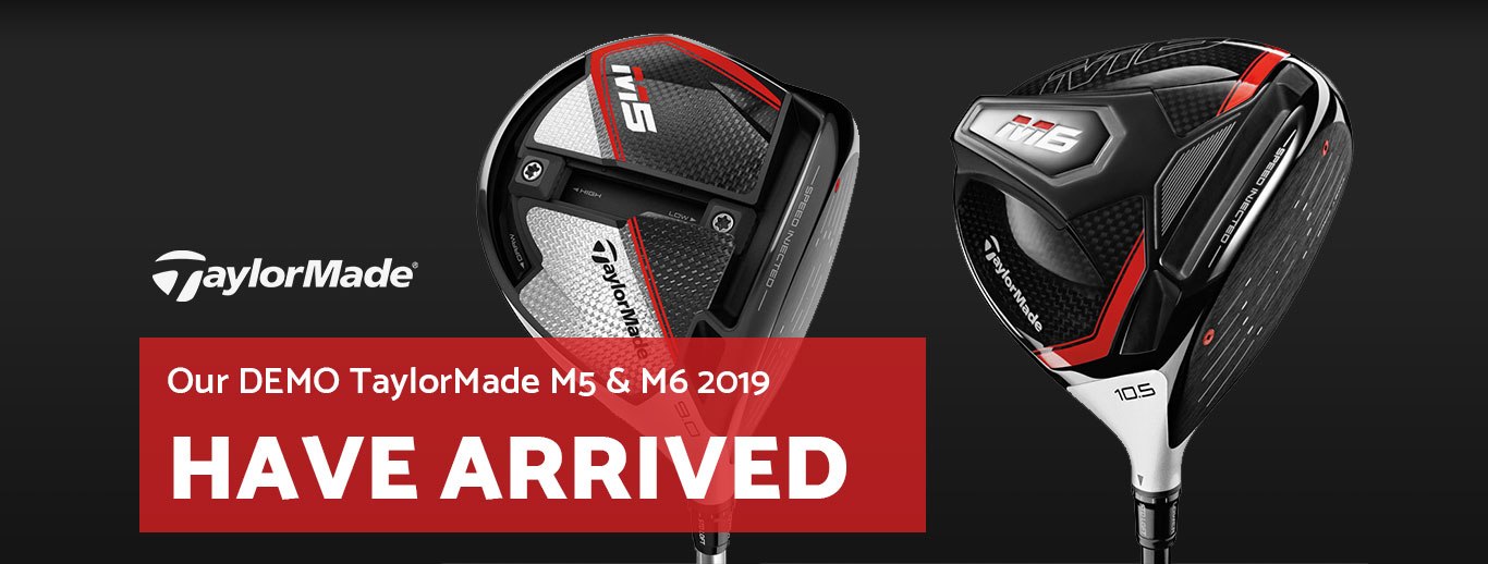 Our DEMO TaylorMade M5 & M6 2019 have arrived